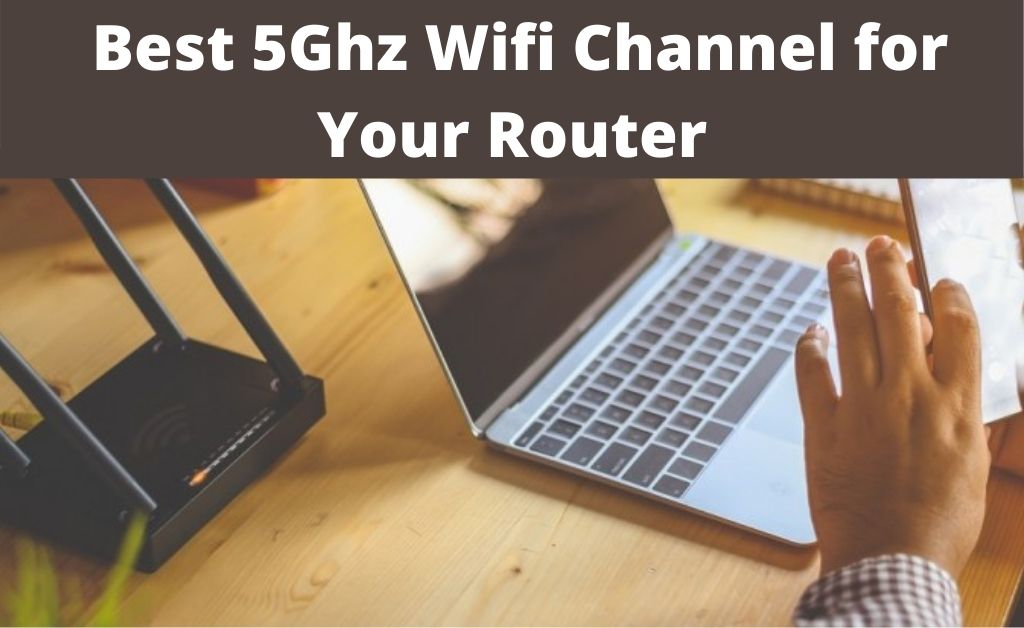 best channel for 5ghz