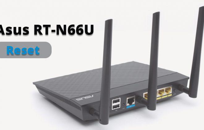 Asus RT-N66U Reset | ASUS Router Hard Factory Reset