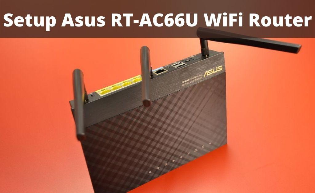 Asus RT-AC66U setup