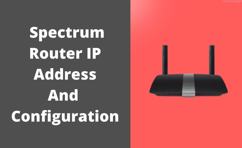 spectrum router ip address